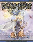 Blue Rose - The Roleplaying Game of Romantic Fantasy (True20)