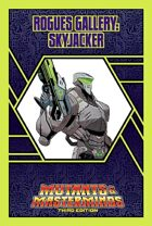 Mutants & Masterminds Rogues Gallery #41: Skyjacker