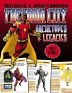 Freedom City Archetypes & Legacies