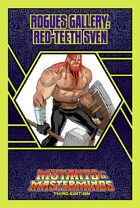 Mutants & Masterminds Rogues Gallery #48: Red-Teeth Sven