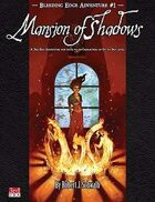 Bleeding Edge #1: Mansion of Shadows