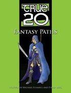 True20 Fantasy Paths