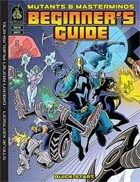 Mutants & Masterminds Beginner's Guide (For Second Edition)