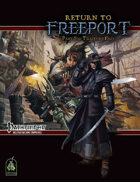 Return to Freeport, Part Six: Traitor's End