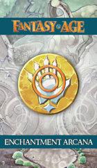 Fantasy AGE Spell Cards - Enchantment Arcana