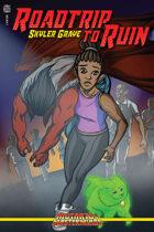 Roadtrip to Ruin - A Mutants & Masterminds Novel