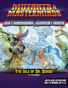 Astonishing Adventures: The Isle of Dr. Sersei