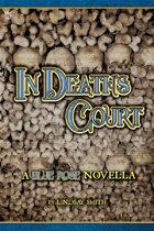In Death's Court - A Blue Rose Novella