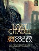 The Lost Citadel Fantasy AGE Conversion Codex