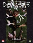 Bleeding Edge Special: Dark Wings Over Freeport