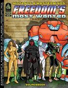 Freedom\'s Most Wanted
