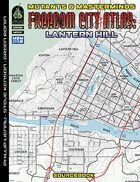 Freedom City Atlas 4: Lantern Hill