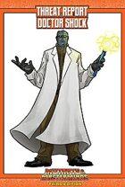 Mutants & Masterminds Threat Report #3: Doctor Shock