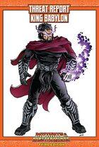 Mutants & Masterminds Threat Report #6: King Babylon