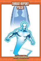 Mutants & Masterminds Threat Report #10: Pulse