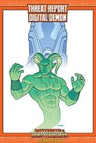 Mutants & Masterminds Threat Report #11: Digital Demon