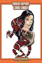 Mutants & Masterminds Threat Report #19: Coral Snake