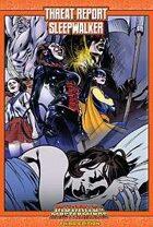 Mutants & Masterminds Threat Report #28: Sleepwalker