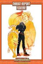 Mutants & Masterminds Threat Report #33: Foxfire