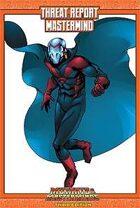 Mutants & Masterminds Threat Report #36: Mastermind