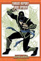 Mutants & Masterminds Threat Report #45: Jade Spider