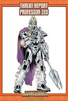 Mutants & Masterminds Threat Report #46: Professor Zed