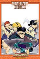 Mutants & Masterminds Threat Report #50: Doc Otaku
