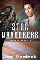 Fidelity (Star Wanderers, Book 2)
