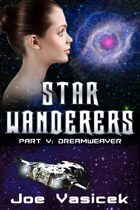 Dreamweaver (Star Wanderers, Book 5)