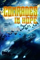 Comrades in Hope (Sons of the Starfarers: Book II)