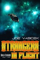 Strangers in Flight (Sons of the Starfarers, Book 3)