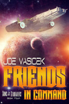 Friends in Command (Sons of the Starfarers, Book 4)