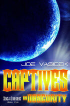 Captives in Obscurity (Sons of the Starfarers, Book 5)