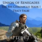 Union of Renegades audiobook Chapters 1 - 10