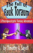 The Fall of Fauk Toraum