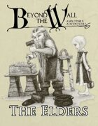 Beyond the Wall - The Elders