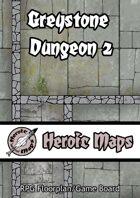 Heroic Maps: Greystone Dungeon 2