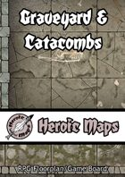 Heroic Maps: Graveyard & Catacombs