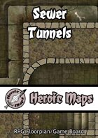 Heroic Maps: Sewer Tunnels