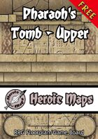 Heroic Maps: Pharaoh's Tomb - Upper
