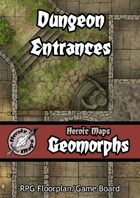 Heroic Maps - Geomorphs: Dungeon Entrances