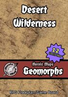 Heroic Maps - Geomorphs: Desert Wilderness