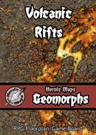 Heroic Maps - Geomorphs: Volcanic Rifts