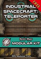 Heroic Maps - Modular Kit: Industrial Spacecraft Teleporter