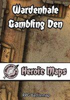 Heroic Maps: Wardenhale Gambling Den