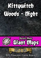 Heroic Maps - Giant Maps: Kittywitch Woods Night