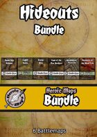Heroic Maps - Hideouts [BUNDLE]
