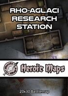 Heroic Maps - Rho-Aglaci Research Station