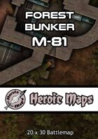 Heroic Maps - Forest Bunker M-81