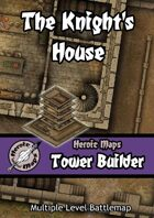 Heroic Maps - Tower Builder: The Knight's House